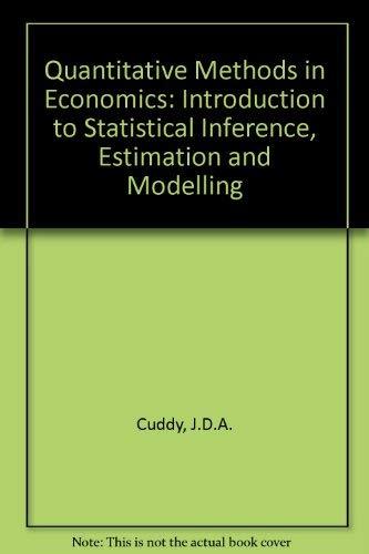 Quantitative Methods in Economics: Introduction to Statistical: Cuddy, J.D.A.
