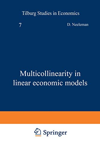9789023729105: Multicollinearity in linear economic models (Tilburg Studies in Economics)