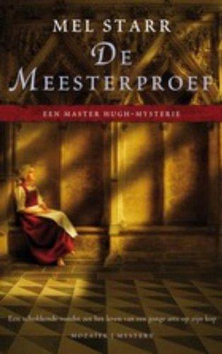 De meesterproef (Een Master Hugh-Mysterie) - Starr, Mel