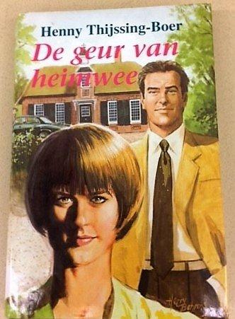 GEUR VAN HEIMWEE - THIJSSING-BOER