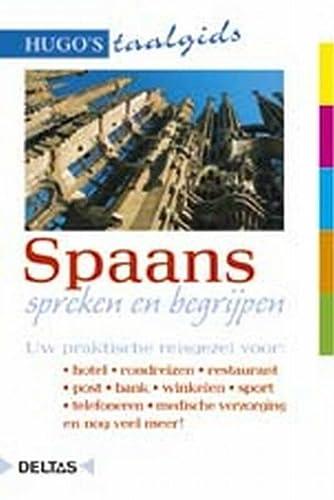 Spaans spreken en begrijpen (Hugo's taalgids)