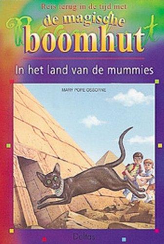 In het land van de mummies / druk 1 (Magische Boomhut (3)) - Osborne, M. Pope