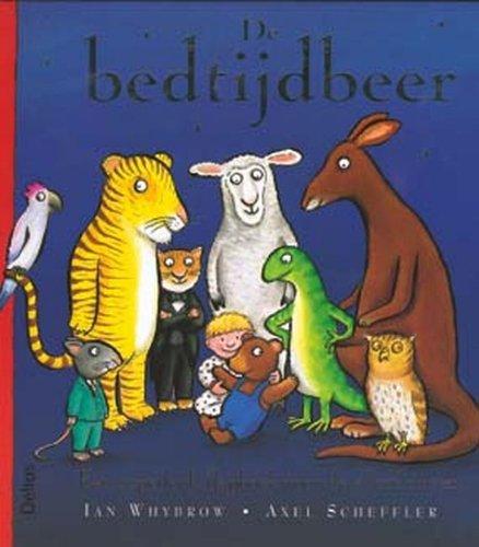 De bedtijdbeer / druk 1: een superleuk flapboek voor de allerkleinsten: Whybrow, I.