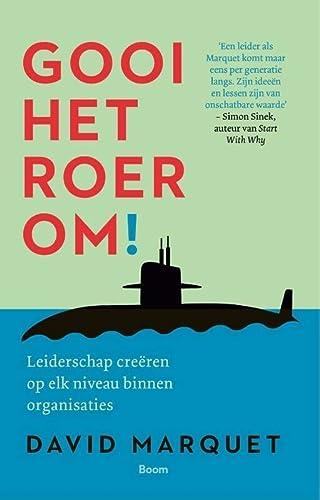 9789024404261: Gooi het roer om!: leiderschap creëren op elk niveau binnen organisaties