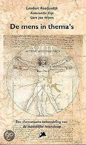 9789024416233: De mens in thema's: een thematische behandeling van de menselijke levensloop