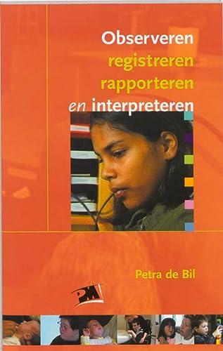 9789024416271: Observeren, rapporteren en interpreteren (PM-reeks)