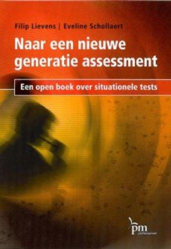9789024418176: Naar een nieuwe generatie assessment: een open boek over situationele tests (PM-reeks)