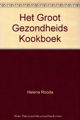 9789024503698: Het Groot Gezondheids Kookboek