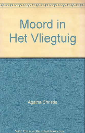 Moord in Het Vliegtuig: Agatha Christie