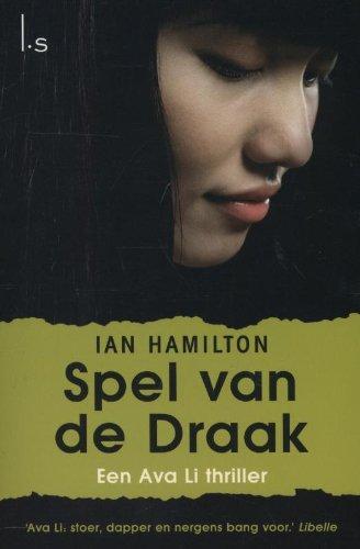 9789024549115: Spel van de draak / druk 1: een Ava Li thriller