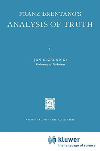 9789024701483: Franz Brentano's Analysis of Truth