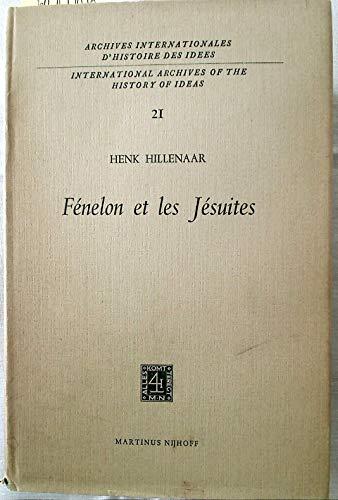 Fenelon et les Jesuites (International Archives of the History of Ideas Archives internationales d&...