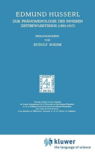 9789024702275: Zur Phänomenologie des Inneren Zeitbewusstseins (1893-1917): - Nachdruck Der 2. Verb. Auflage - (Husserliana: Edmund Husserl - Gesammelte Werke)