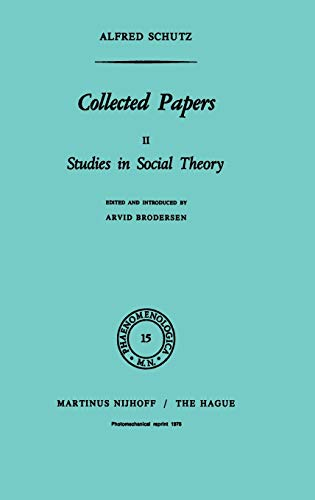 9789024702480: Collected Papers, Vol. 2: Studies in Social Theory (Phaenomenologica, 15)