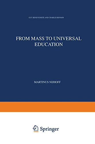 From Mass to Universal Education : The Experience of the State of California and its Relevance to European Education in the Year 2000 - Charles Benson