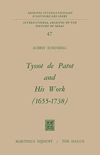 Tyssot de Patot and His Work (1655-1738)