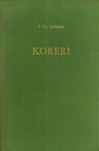 Koreri: Messianic Movements in the Biak-Numfor Culture: Kamma, Freerk Christiaans