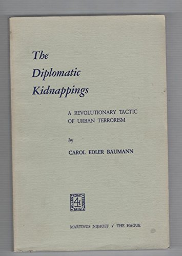 9789024714667: Diplomatic Kidnappings: A Revolutionary Tactic of Urban Terrorism