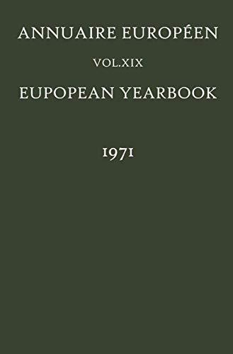 European Yearbook / Annuaire Europeen 1971: Volume 19 (Hardback)