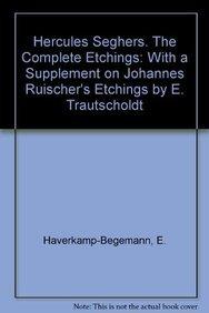 9789024715480: Hercules Segers: The Complete Etchings