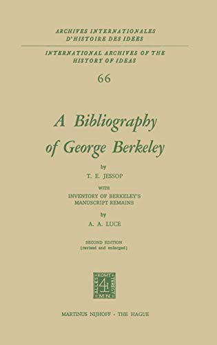 A Bibliography of George Berkeley: With Inventory of Berkeley S Manuscript Remains: T. E. Jessop