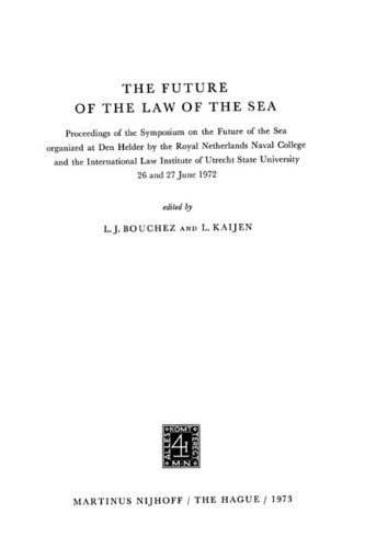 The Future of the Law of the: L.J. Bouchez and