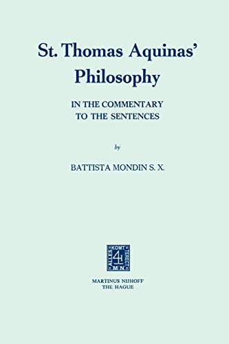 9789024717330: St. Thomas Aquinas' Philosophy: In the Commentary to the Sentences