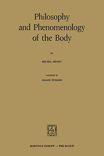 9789024717354: Philosophy and Phenomenology of the Body