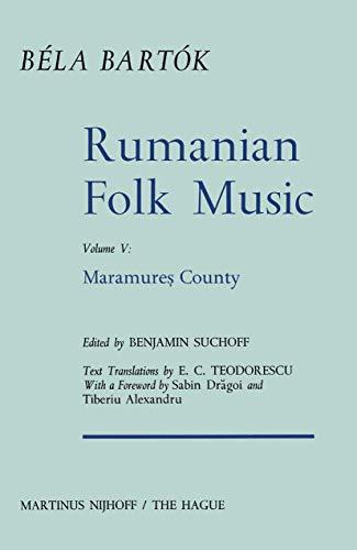 9789024717385: Rumanian Folk Music: Maramure? County (Bartok Archives Studies in Musicology) (v. 5)