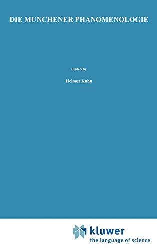 Die Munchener Phanomenologie. Vorträge des Internationalen Kongresses in München 13. - 18. April 1971. Hrsg. von Helmut Kuhn, Eberhard Ave-Lallemant und Reinhold Gladiator.