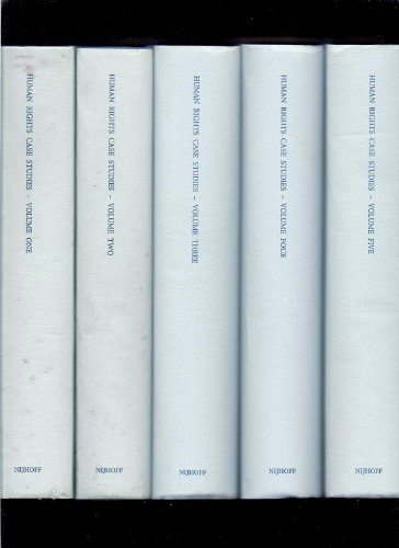 Case studies on human rights and fundamental freedoms: A world survey. Five Volumes: Willem A. ...