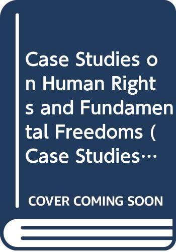 Case Studies on Human Rights and Fundamental Freedoms A World Survey Volume Two - Autorenkollektiv Herausgeber: Veenhofen, Willem A.