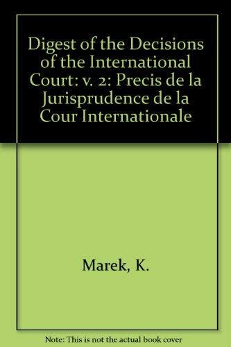 Marek:Digest decisi- ons int.court 2: 2v (v. 2): Marek, K.
