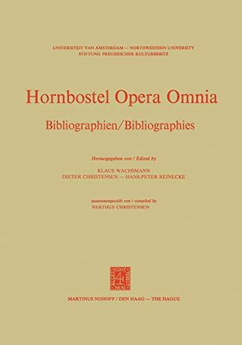 9789024718054: Hornbostel Opera Omnia: Bibliographien / Bibliographies: Opera Omnia II (Hornborstel Opera Omnia)