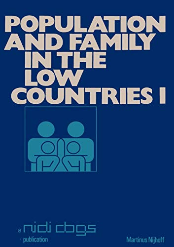 Population and Family in the Low Countries: