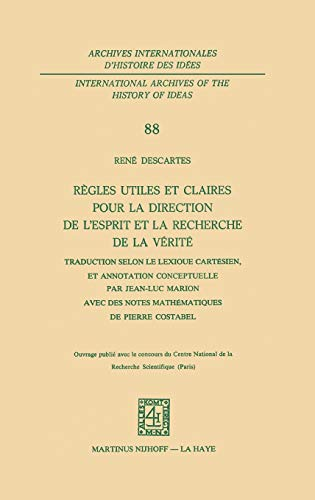 9789024719075: Règles utiles et claires pour la direction de l'esprit en la recherche de la vérité/ Useful and Clear Rules for the Direction of the Spirit in the ... Marionavec math scores by Pierre Costabel