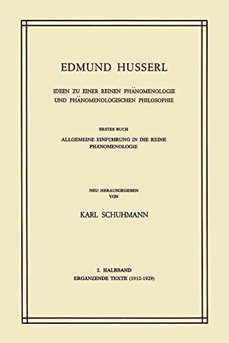 Ideen zu einer reinen Phänomenologie und phänomenologischen: Edmund Husserl, K.