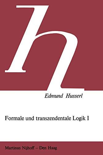 9789024719754: Formale und Transzendentale Logik: Versuch Einer Kritik der Logischen Vernunft (Husserliana Studienausgabe) (German Edition)