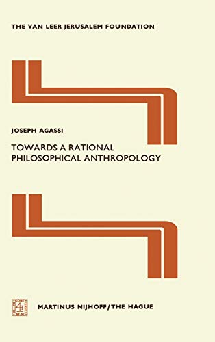 9789024720033: Towards a Rational Philosophical Anthropology (Jerusalem Van Leer Foundation)