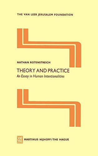 9789024720040: Theory and Practice: An Essay in Human Intentionalities (Jerusalem Van Leer Foundation)