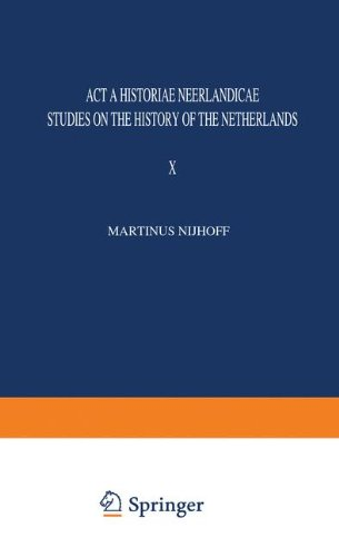 Acta Historiae Neerlandicae. Studies on the History of the Netherlands. Volume X.: SCHÖFFER, I, J.A...
