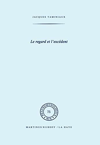 9789024720286: Le regard et l'excédent (Phaenomenologica) (French Edition)