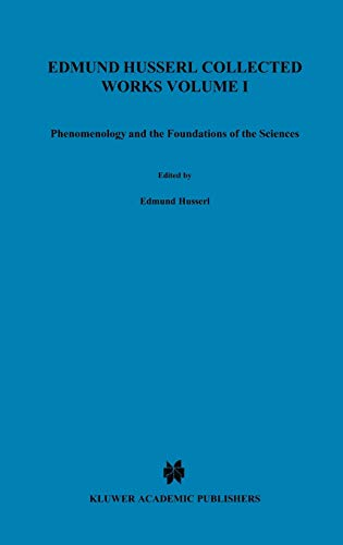 9789024720934: Ideas Pertaining to a Pure Phenomenology and to a Phenomenological Philosophy, Book 3: Phenomenology and the Foundation of the Sciences (Edmund Husserl Collected Works, Vol. 1)