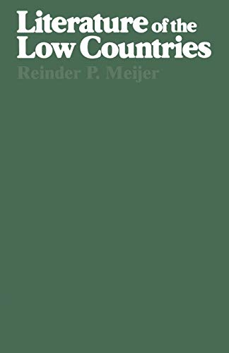 9789024721009: Literature of the Low Countries: A Short History of Dutch Literature in the Netherlands and Belgium