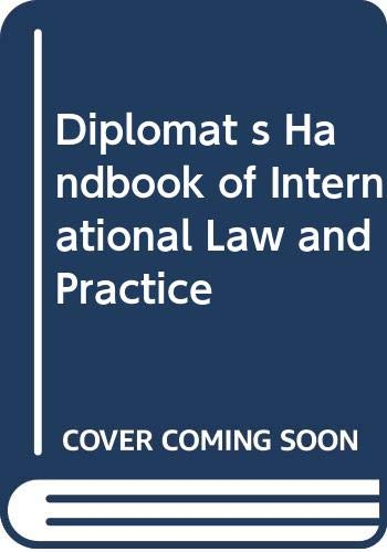 9789024721429: Diplomat s Handbook of International Law and Practice