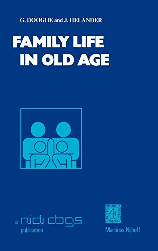 Family Life in Old Age (Publications of