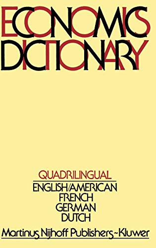 Quadrilingual Economics Dictionary: Frits J. De Jong