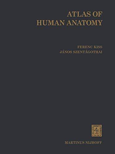 Atlas of Human Anatomy (Volume 3): F. Kiss