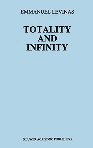9789024722884: Totality and Infinity: An Essay on Exteriority: 1 (Martinus Nijhoff Philosophy Texts)