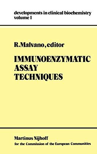 Immunoenzymatic Assay Techniques Developments in Clinical Biochemistry